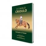 Livro sobre o cavalo Crioulo estará à venda na Expointer