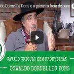 Oswaldo Dornelles Pons e o Campeão do primeiro Freio de Ouro