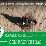Veja a edição do Cavalo Crioulo sem Fronteiras